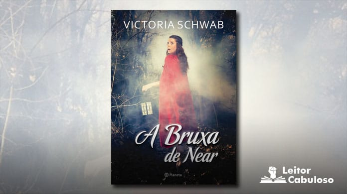 [Resenha] A Bruxa de Near – Victoria Schwab