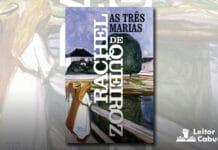[Resenha] As Três Marias – Rachel de Queiroz