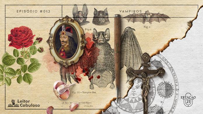 """Composição no estilo colagens. Há ilustrações antigas zoológicas (de morcegos) e botânicas (de rosas vermelhas). Um retrato de """"Vlad, o Empalador"""", manchas de sangue, uma estaca de madeira, um crucifixo de bronze e dentes de alho complementam a imagem. Há ainda, diagonalmente no canto direito, uma queimadura no papel de fundo, revelando desenhos astronômicos do Sol. A imagem possui margem linear preta. Na parte superior, na mesma cor, há o letreiro """"Episódio #013 - Vampiros"""". Na inferior esquerda, há o logo do portal """"Leitor Cabuloso"""" (livro com punho saindo) e, na direita, o logo do podcast """"Estação 21""""."""